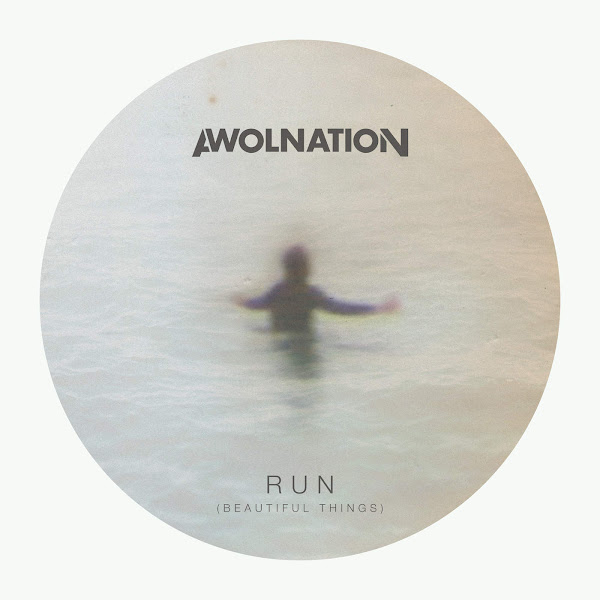 AWOLNATION - Run (Beautiful Things) - Single Cover
