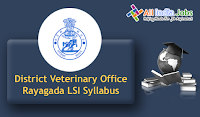 District Veterinary Office Rayagada Live Stock Inspector Syllabus
