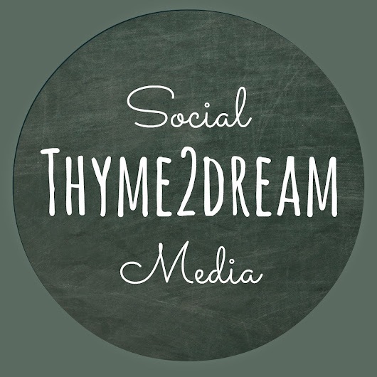 Welcome To Thyme2dream Social Media