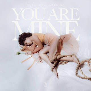 Dheandra Adelina - You Are Mine