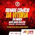 Participe hoje do Grande Comício da Vitória em Angico
