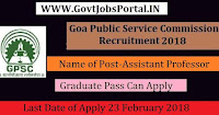 Goa Public Service Commission Recruitment 2018 –Assistant Professor, Associate Professor