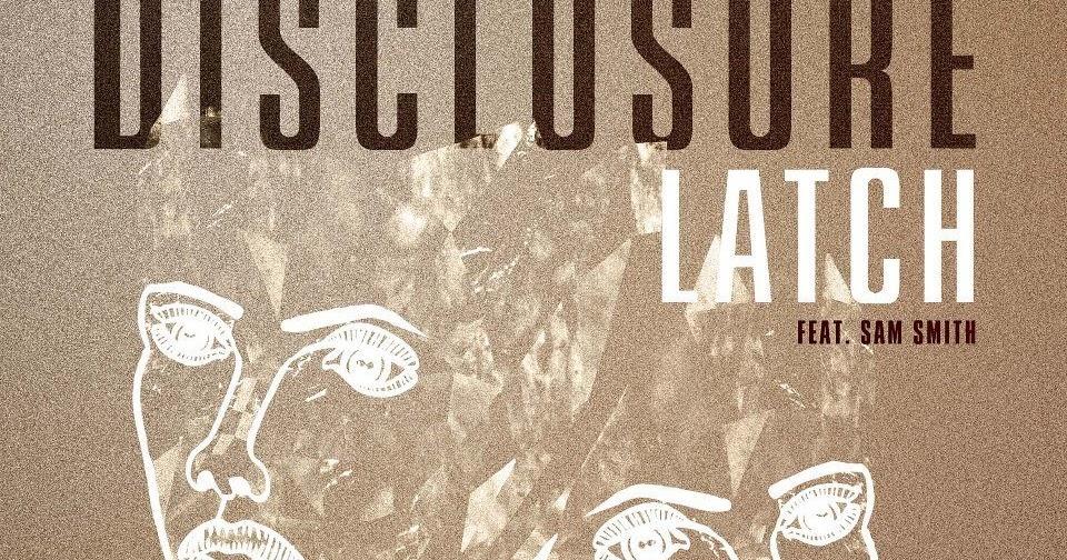 Disclosure Ft Sam Smith - Latch Guitar Chords Lyrics - Kunci Gitar