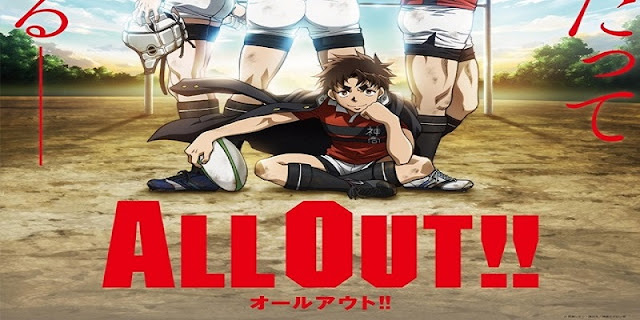 All Out!! (2016) Sinopsis, detail, pengisi suara, OST, nonton trailer