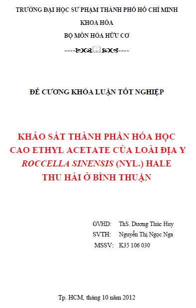 Khảo sát thành phần Hóa học cao ethyl acetate của loài địa y Roccella sinensis (Nyl.) Hale thu hái ở Bình Thuận