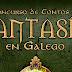 📣 Concurso de Contos de Fantasía en Galego | -abr'18