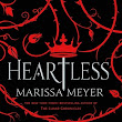 La Bibliotecaria: Reseña: Heartless - Marissa Meyer