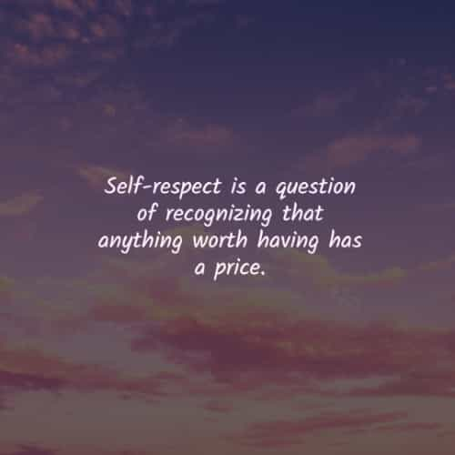 Self-respect quotes to improve your self-esteem