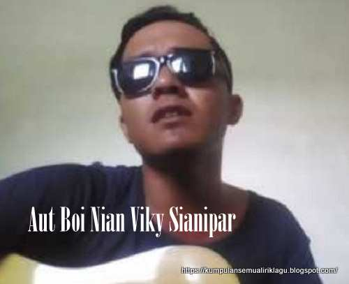 Aut Boi Nian Viky Sianipar