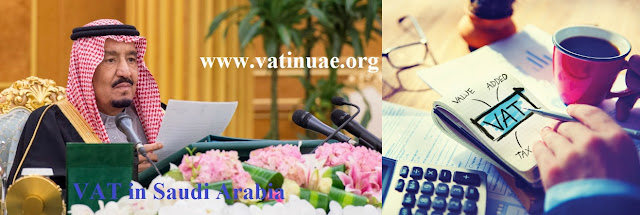 VAT Implementation in Saudi Arabia | Registration and Other Details