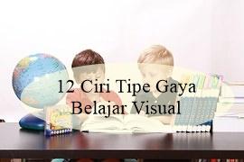 12 Ciri Tipe Gaya Belajar Visual