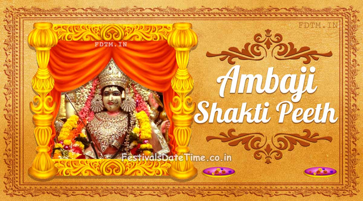 Ambaji Shakti Peeth, Banaskantha, Gujarat, India: The Shaktism