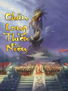 Thiên Ngọc Truyền Kỳ - Châu Long Thiên Niên