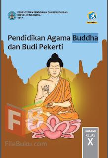 Pendidikan Agama Buddha Buku Siswa Kelas 10/X Kurikulum 2013 Revisi 2017