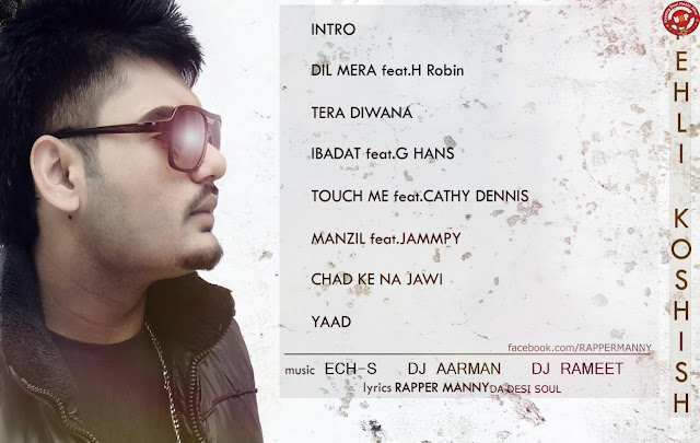 Rapper Manny - Pehli Koshish