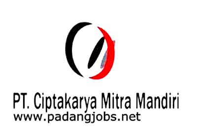Lowongan Kerja Padang: PT. Ciptakarya Mitra Mandiri April 2018