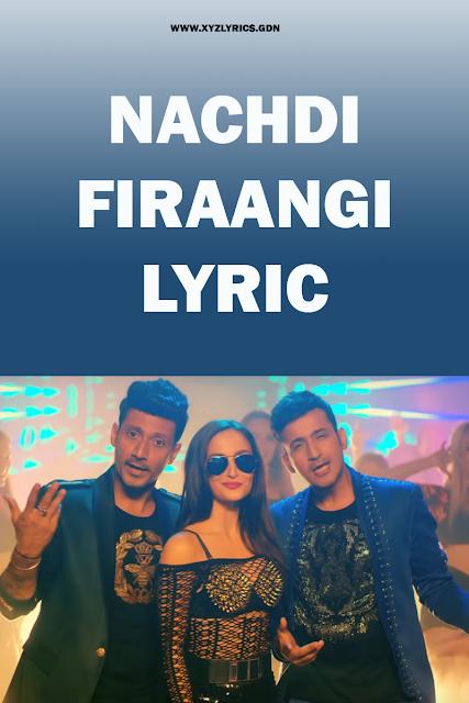 NACHDI FIRAANGI LYRIC | Meet Bros | Kanika Kapoor | Elli AvrRam | Video