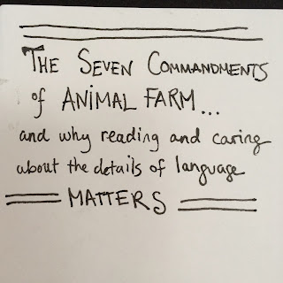 What is the purpose of the 7 commandments in Animal Farm?