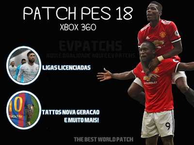 THE BEST WORLD PATCH PES 2018 -XBOX 360