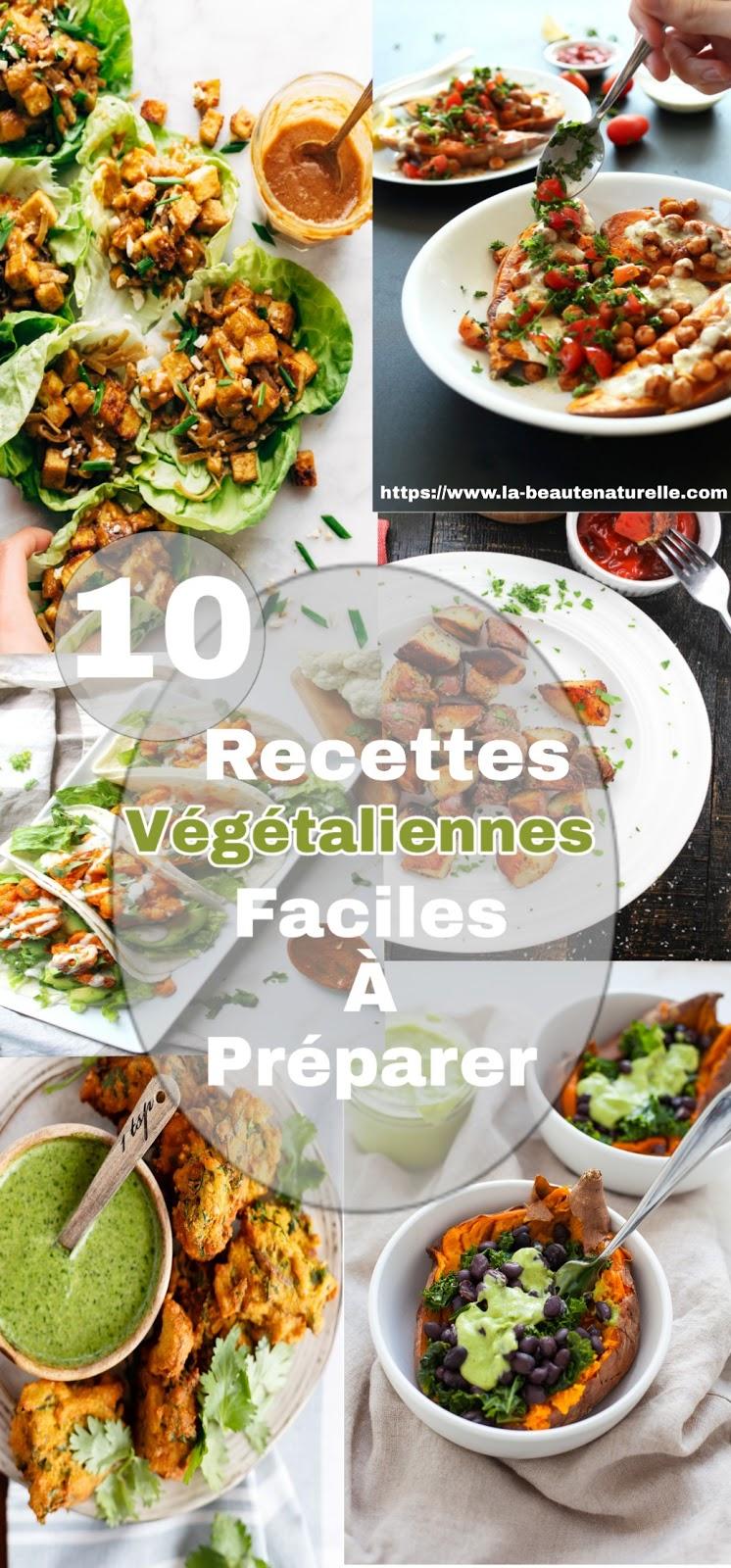 10 Recettes Végétaliennes Faciles À Préparer