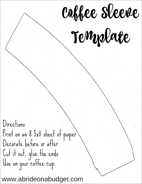Want to DIY a coffee sleeve? Use this free template from www.abrideonabudget.com