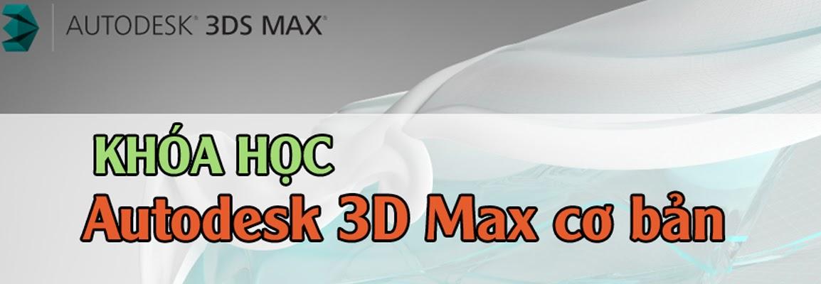 Khóa học 3D Max