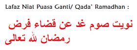 Niat Puasa Dan ganti Ramadhan