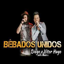 Baixar Bêbados Unidos – Diego e Victor Hugo Mp3