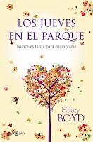 Los jueves en el parque, Hilary Boyd. Hilabeteko liburua 2017ko urtarrilean