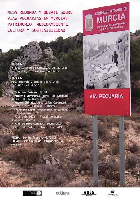 Mesa redonda y debate Vías pecuarias en Murcia: patrimonio, medioambiente, cultura, turismo y sostenibilidad.