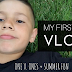 My first Vlog: One V One + Summer Fun