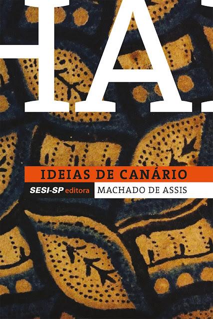 Idéias do Canário - Machado de Assis