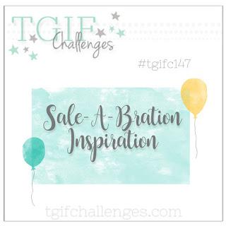 http://tgifchallenges.blogspot.com/2018/02/tigfc147-sale-bration-inspiration.html