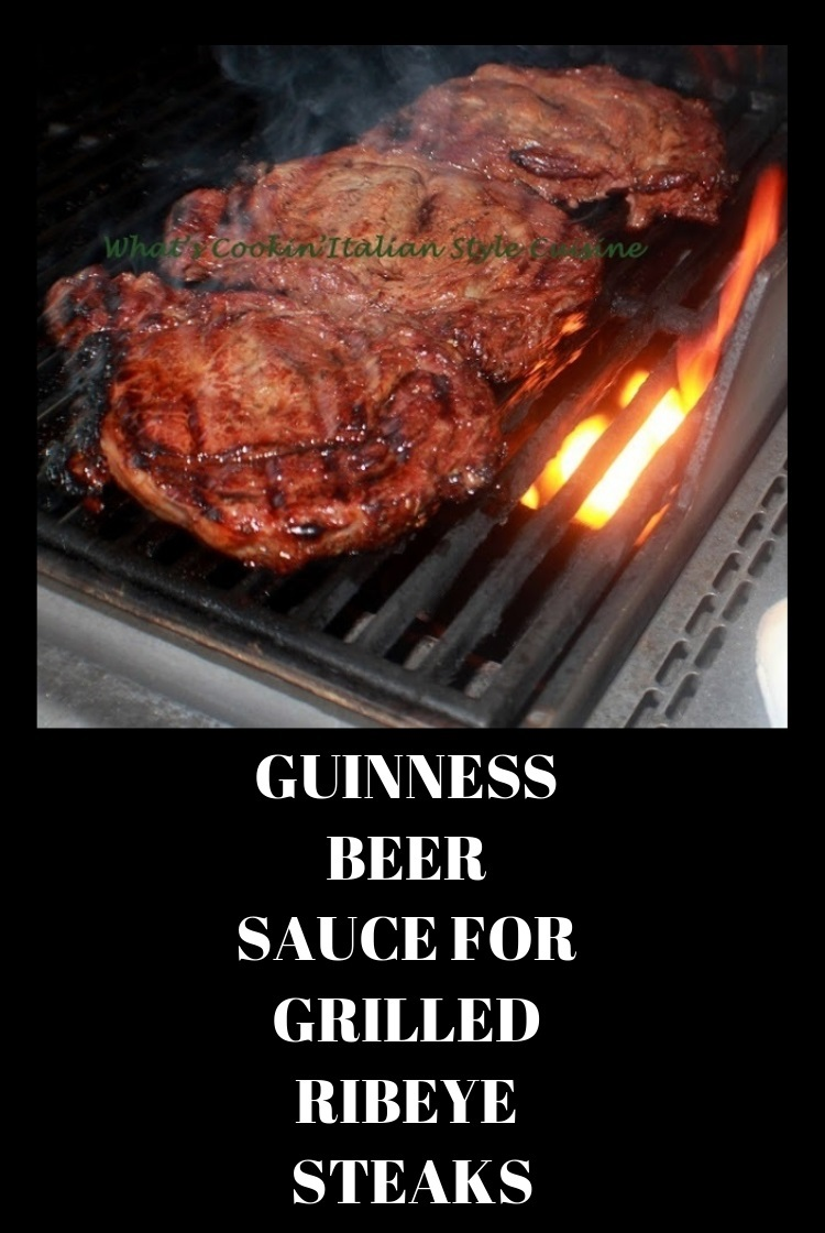 these are ribeyes grilled over a hot fire with a guinness marinade for 4th of July or St Patricks Day