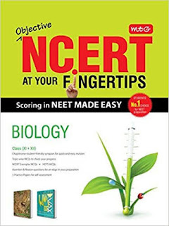 BIOLOGY:- NCERT AT YOUR FINGERTIPS