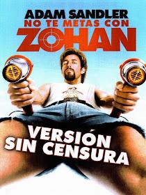 Zohan: Licencia Para Peinar / No te Metas con Zohan
