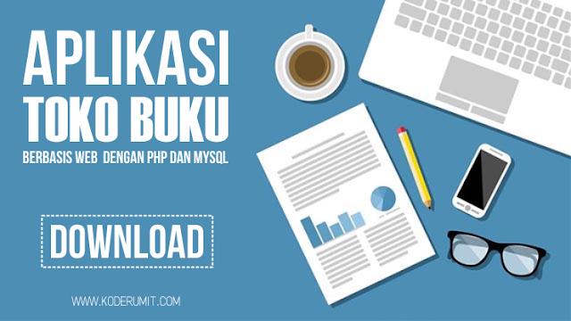 Download Aplikasi Toko Buku Berbasis Web dengan PHP dan MySQL