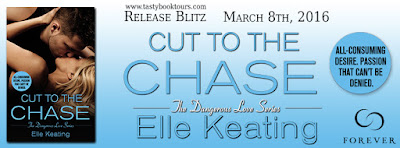 Release Blitz: Cut to the Chase by Elle Keating [Excerpt]