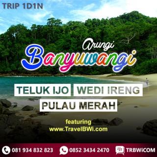 Paket B Tour Wisata Banyuwangi - Teluk Hijau Green Bay - Wedi Ireng - Pulau Merah Red Island