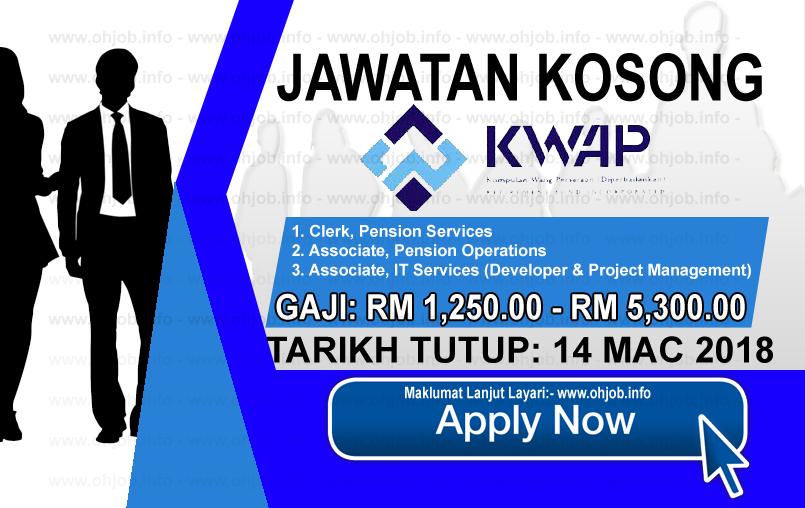 Jawatan Kerja Kosong Kumpulan Wang Persaraan - KWAP logo www.ohjob.ifo mac 2018