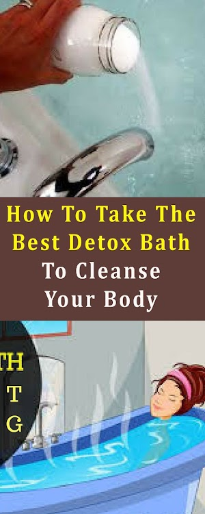How To Take The Best Detox Bath To Cleanse Your Body