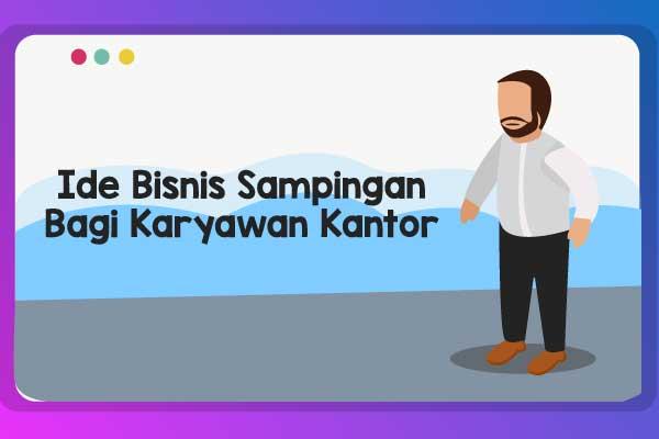 Ide Bisnis Sampingan