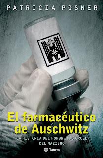 """""""El farmacéutico de Auschwitz"""" de Patricia Posner"""