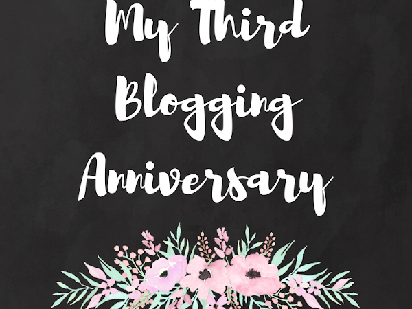 My 3rd Blogging Anniversary