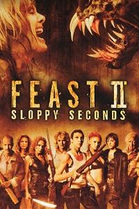 Watch Feast II: Sloppy Seconds Online Free in HD