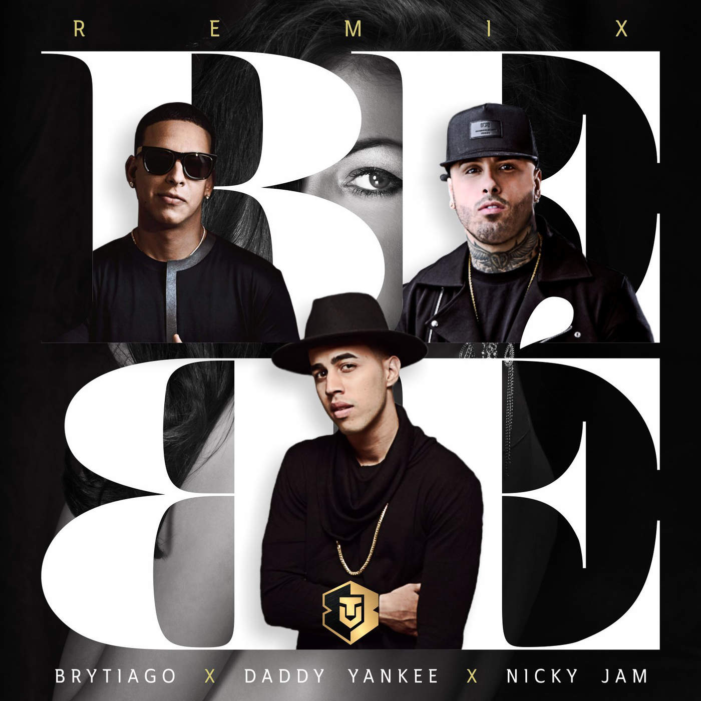 Brytiago, Daddy Yankee & Nicky Jam - Bebé (Remix) - Single