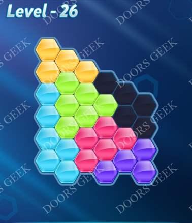 Block! Hexa Puzzle [6 Mania] Level 26 Solution, Cheats, Walkthrough for android, iphone, ipad, ipod