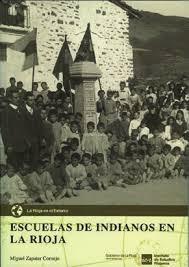 Miguel Zapater Cornejo, Escuelas de Indianos en La Rioja.