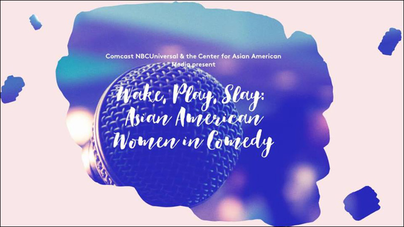 Wake, Play, Slay: Asian American Women in Comedy