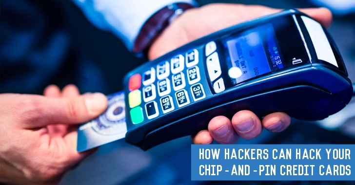 How Hackers Can Hack Your Chip-and-PIN Credit Cards